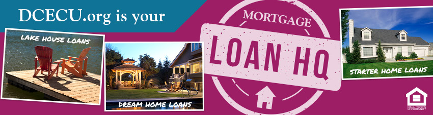 DCECU.org is your Mortgage Loan HQ.